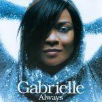 Gabrielle – 2007 – Always