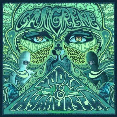 Gangrene (The Alchemist & Oh No) - 2012 - Vodka & Ayahuasca (Vinyl 24-bit / 96kHz)