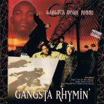 Gangsta Rhyme Posse – 1996 – Gangsta Rhymin'