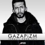 Gazapizm – 2014 – Yeralti Edebiyati