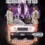 Ghetto Twiinz – 1998 – No Pain, No Gain
