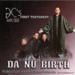"""God's Child """"Dae Dae"""" – 2001 – Da Nu Birth"""