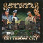 Graveyard Soldjas – 2000 – Cut Throat City