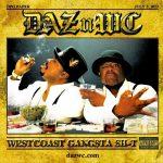 Daz Dillinger & WC – 2013 – West Coast Gangsta Shit