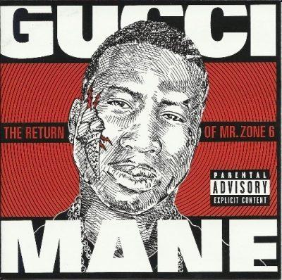 Gucci Mane - 2011 - The Return Of Mr. Zone 6