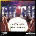 Gugu – 1998 – Gugu Presents: Redrumm's Killa Klique (Tha Album)