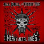 Heavy Metal Kings (Ill Bill & Vinnie Paz) – 2011 – Heavy Metal Kings