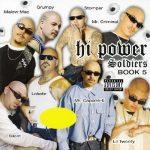 Hi Power Soldiers – 2005 – Book 5