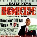 Homicide – 1990 – Knocking Off All Weak MC's