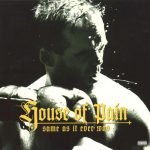 House Of Pain – 1994 – Same As It Ever Was