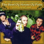 House Of Pain – 2004 – Shamrocks & Shenanigans – The Best Of House Of Pain And Everlast