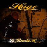 Hugo – 2005 – La Bombe H