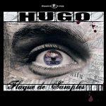 Hugo – 2008 – Flaque De Samples