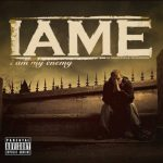 IAME – 2009 – I Am My Enemy