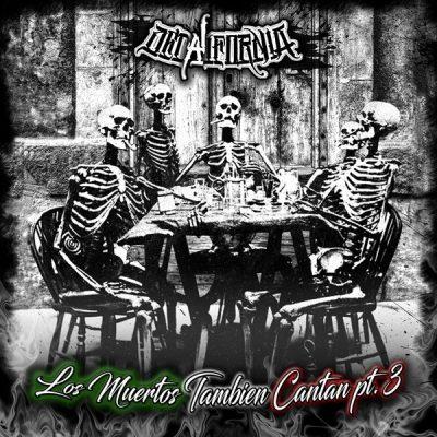 DeCalifornia - 2019 - Los Muertos Tambien Cantan, Pt. 3