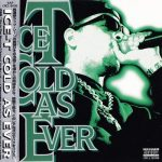 Ice-T – 1996 – Cold As Ever (Japan Edition)