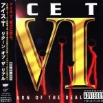 Ice-T – 1996 – VI: Return Of The Real (Japan Edition)