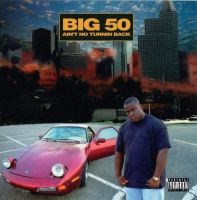 Big 50 - 1995 - Ain't No Turnin Back (2021-Remastered) (Limited Edition)