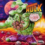 Ill Bill & Stu Bangas – 2019 – Cannibal Hulk