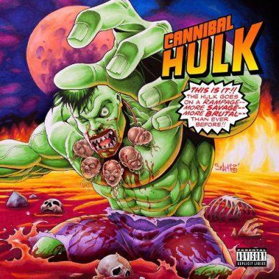 Ill Bill & Stu Bangas - 2019 - Cannibal Hulk