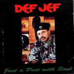 Def Jef – 1989 – Just A Poet With Soul