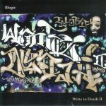 Illogic – 2005 – Write To Death II – The Missing Pieces