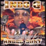 Indo G – 1998 – Angel Dust