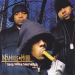 Infamous Mobb – 2004 – Blood Thicker Than Water Vol. 1