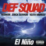 Def Sqad – 1998 – El Nino