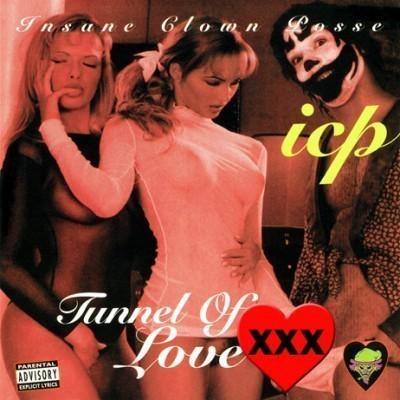 Insane Clown Posse - 1996 - Tunnel of Love (XXX Edition)