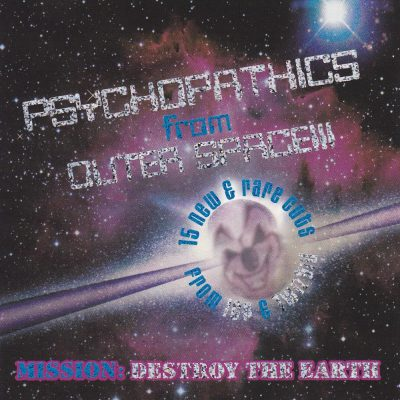 Insane Clown Posse & Twiztid - 2000 - Psychopathics from Outer Space
