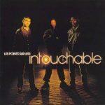 Intouchable – 2000 – Les Points Sur Les I