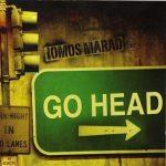 Iomos Marad – 2006 – Go Head