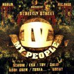 IV My People – 2001 – Streetly Street