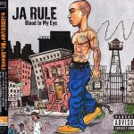 Ja Rule – 2003 – Blood In My Eye (Japan Edition)