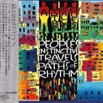 A Tribe Called Quest – 1990 – People's Instinctive Travels And The Paths Of Rhythm (1993-Reissue) (Japan Edition)