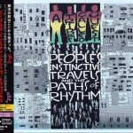 A Tribe Called Quest – 1990 – People's Instinctive Travels And The Paths Of Rhythm (2015-Reissue, Remastered) (Japan Edition)