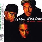 A Tribe Called Quest – 2003 – Hits, Rarities & Remixes (Japan Edition)