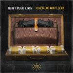 Heavy Metal Kings (Ill Bill & Vinnie Paz) – 2017 – Black God White Devil