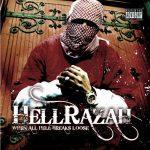 Hell Razah – 2001 – When All Hell Breaks Loose