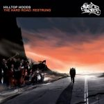 Hilltop Hoods – 2007 – The Hard Road: Restrung (2009-Deluxe Edition)
