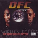 DFC – 1997 – The Whole World's Rotten