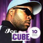 Ice Cube – 2012 – 10 Great Songs