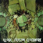 Illogic – 2004 – Celestial Clockwork