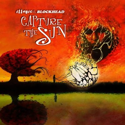 Illogic & Blockhead - 2013 - Capture The Sun