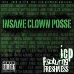 Insane Clown Posse – 2011 – Featuring Freshness