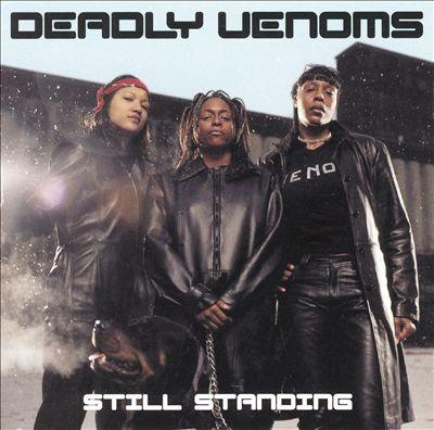 Deadly Venoms - 2002 - Still Standing