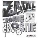 J-Rocc – 2011 – Some Cold Rock Stuf