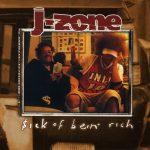 J-Zone – 2003 – $ick Of Bein' Rich