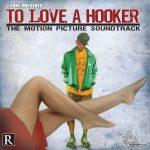 J-Zone – 2006 – To Love A Hooker